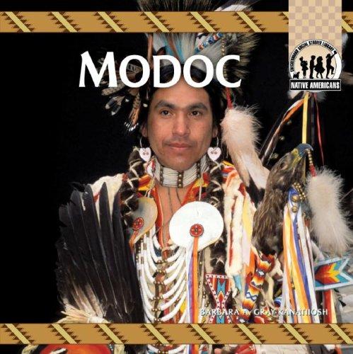 Modoc (Native Americans): Gray-Kanatiiosh, Barbara A.