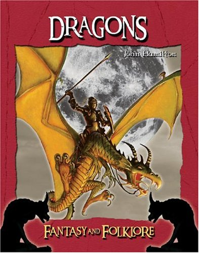 9781591977117: Dragons (FANTASY AND FOLKLORE)