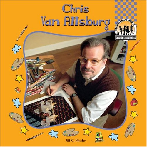 9781591977216: Chris Van Allsburg (Children's Illustrators)