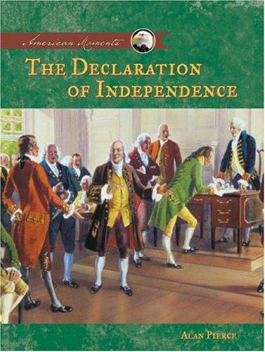 Declaration of Independence (AMERICAN MOMENTS SET II): Alan Pierce