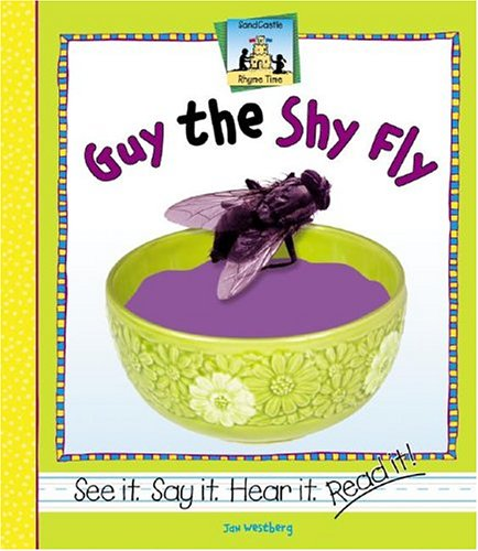 9781591977933: Guy the Shy Fly-Out of Print (Sandcastle: Rhyme Time)