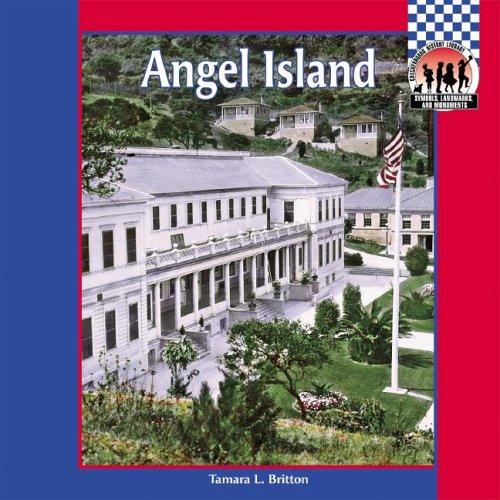 9781591978329: Angel Island (SYMBOLS, LANDMARKS, AND MONUMENTS)