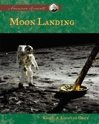9781591979326: Moon Landing (American Moments)