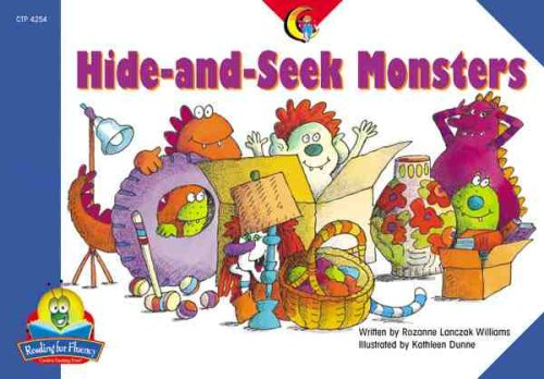 Hide-and-Seek Monsters (Fluency Readers): Rozanne Williams