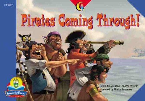 9781591981572: Pirates Coming Through! (Reading for Fluency)