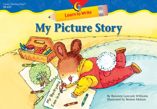 My Picture Story (Learn to Write Readers): Rozanne Lanczak Williams