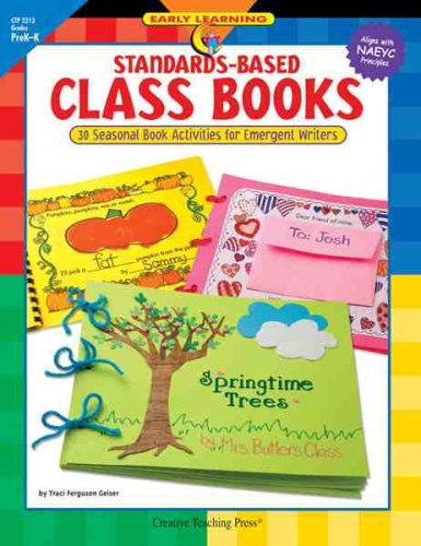Standards-Based Class Books Gr. PreK-1: Traci Geiser