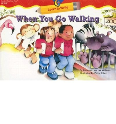 9781591983453: When You Go Walking (Learn to Write Lap Book)