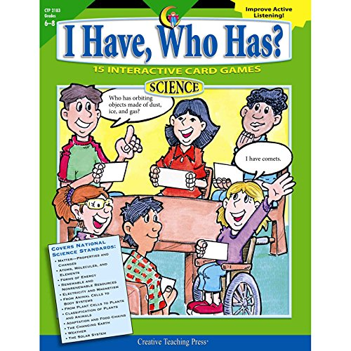 I Have, Who Has? Science, Gr. 6 - 8