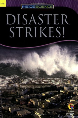 9781591987178: DISASTER STRIKES! INSIDE SCIENCE READERS (Inside Science: Science and Technology)