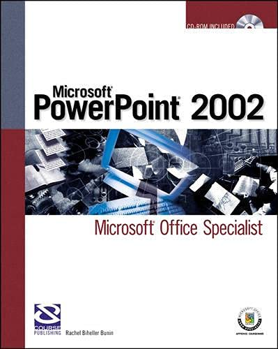 Microsoft PowerPoint 2002 Microsoft Office Specialist by: Rachel Biheller Bunin