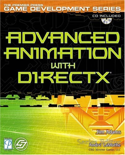 9781592000371: Advanced Animation with DirectX (Focus on Game Development)