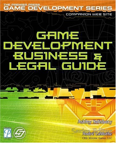 9781592000425: Game Development Business and Legal Guide