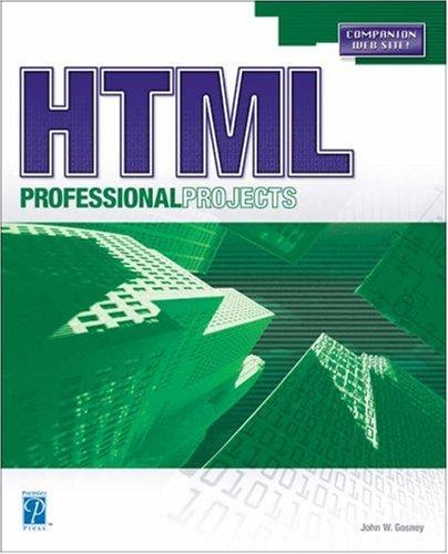 HTML Professional Projects: Gosney, John W.