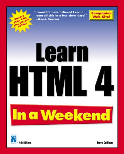 9781592000593: Learn HTML 4 In a Weekend, 4th Edition