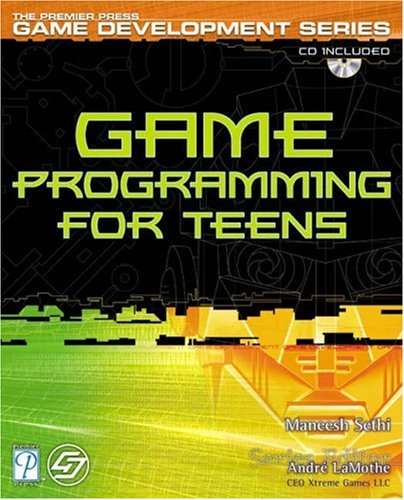 9781592000685: Game Programming for Teens (Premier Press Game Development)
