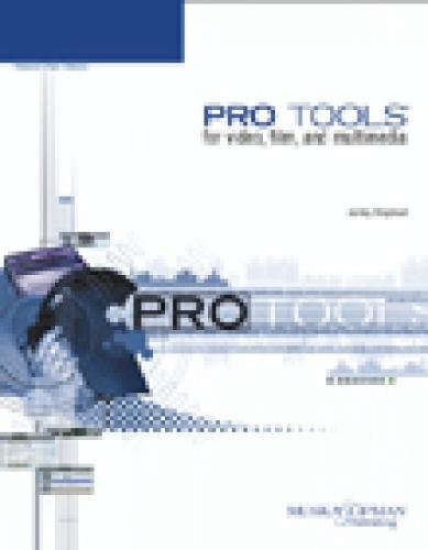 9781592000692: Pro Tools for Video, Film, and Multimedia