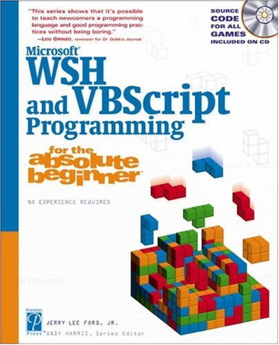 9781592000722: Microsoft WSH and VBScript Programming for the Absolute Beginner (Professional Projects)