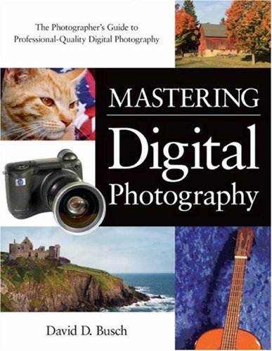 9781592001149: Mastering Digital Photography