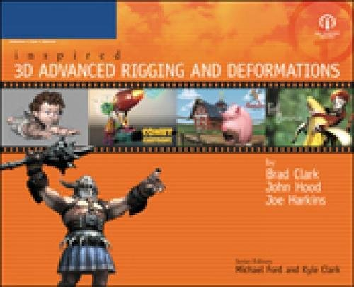 9781592001163: Inspired 3D Advanced Rigging and Deformations