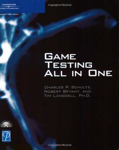 Game Testing All in One (Game Development: Charles P. Schultz,