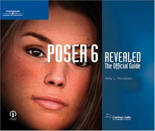 9781592005239: Poser 6 Revealed: The Official Guide