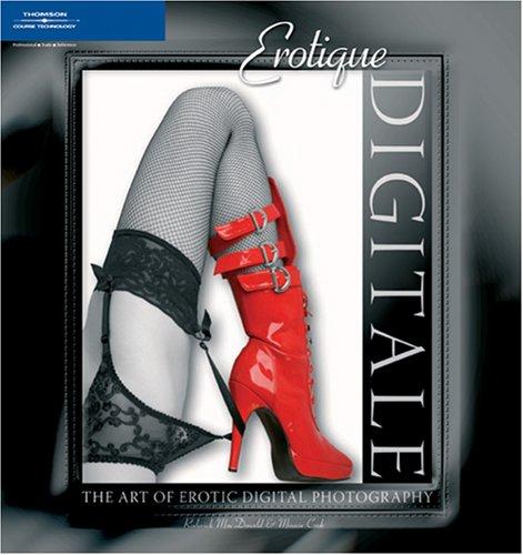 9781592005260: The Art of Erotic Digital Photography