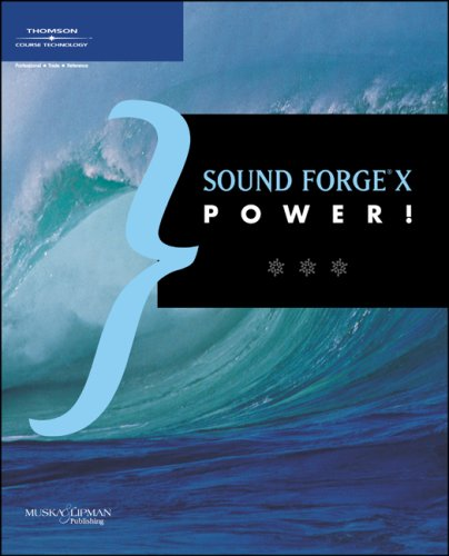 Sound Forge 8 Power!: The Official Guide: Garrigus, Scott R.