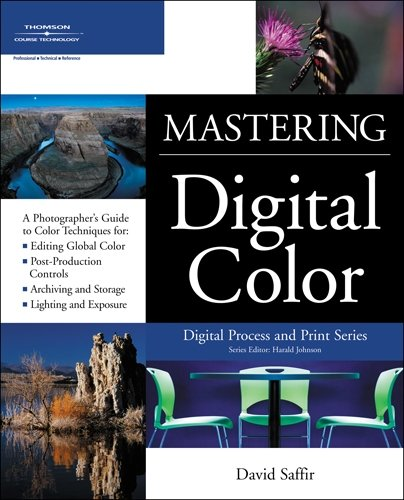 9781592005437: Mastering Digital Color: A Photographer's and Artist's Guide to Controlling Color (Digital Process and Print)