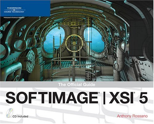 9781592005819: SOFTIMAGE XSI 5: The Official Guide (Revealed Series)