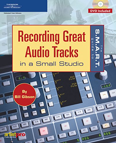 9781592006953: The S.M.A.R.T. Guide to Recording Great Audio Tracks in a Small Studio