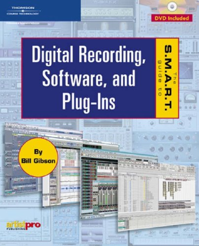 9781592006960: The S.M.A.R.T. Guide to Digital Recording, Software, and Plug-Ins