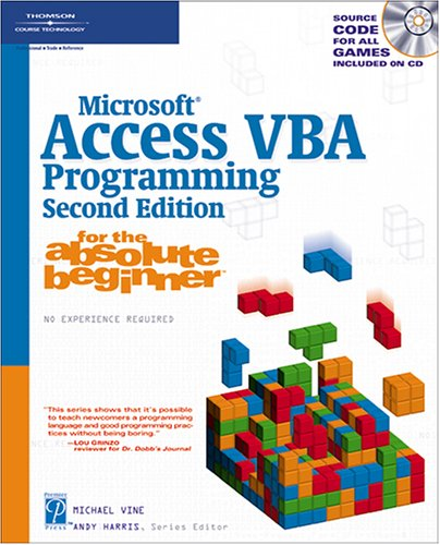 9781592007233: Microsoft Access VBA Programming for the Absolute Beginner, Second Edition