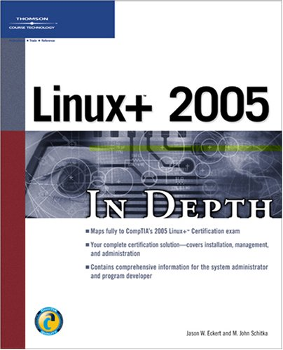 9781592007288: Linux+ 2005 In Depth