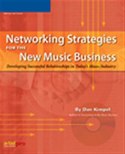 9781592007530: Networking Strategies for the New Music Business
