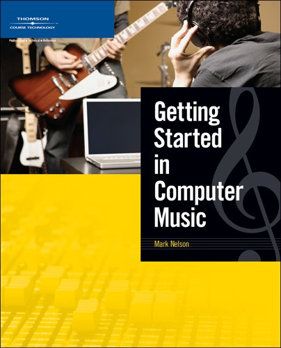 9781592008421: Getting Started in Computer Music