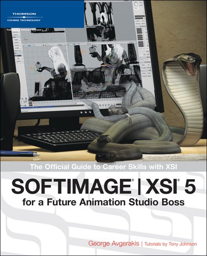 9781592008469: SOFTIMAGE XSI for a Future Animation Studio Boss: The Official Guide to Career Skills with XSI