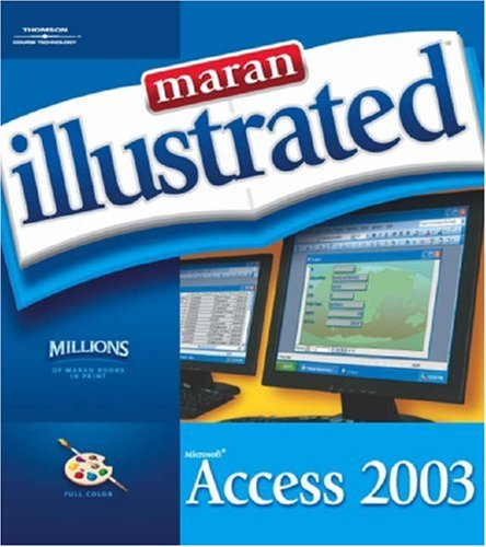 Maran Illustrated Access 2003: Ruth Maran