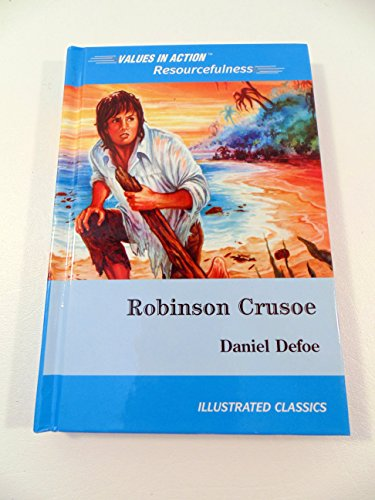 Robinson Crusoe: With a Discussion of Resourcefulness: Price, Sean