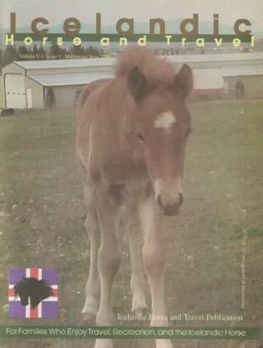 9781592102730: Icelandic Horse and Travel Volume 6, Issue 1, Millennium Issue 2000