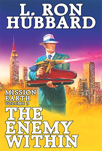 Enemy Within, The: Mission Earth Volume 3: L. Ron Hubbard