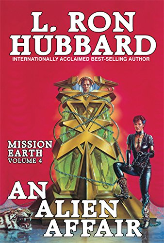 9781592120253: An Alien Affair: Mission Earth Volume 4