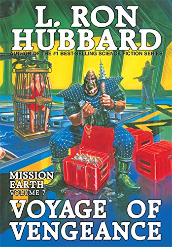 9781592120284: Voyage of Vengeance: Mission Earth Volume 7