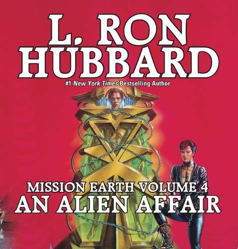9781592121953: An Alien Affair: Mission Earth Volume 4