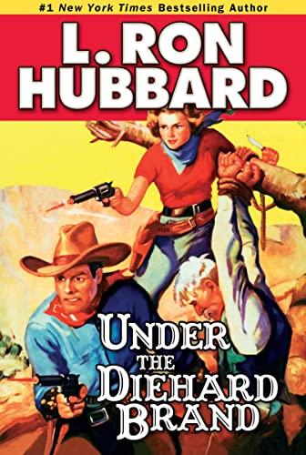 9781592122615: Under the Diehard Brand (Western Short Stories Collection)