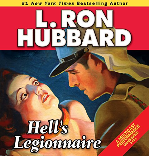 Hell's Legionnaire (Stories from the Golden Age): Hubbard, L. Ron