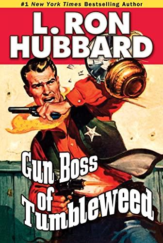 Gun Boss of Tumbleweed (Western Short Stories: Hubbard, L. Ron