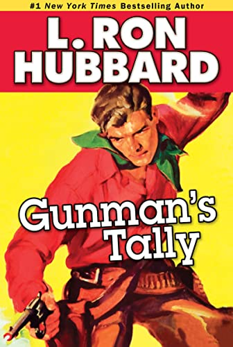 Gunman's Tally (Stories from the Golden Age): Hubbard, L. Ron
