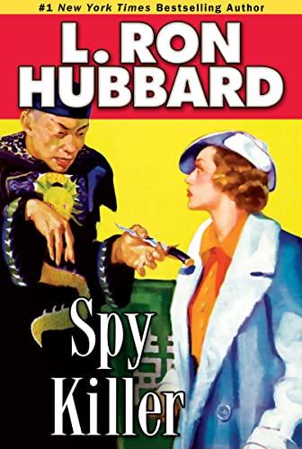 Spy Killer (Mystery & Suspense Short Stories: L. Ron Hubbard