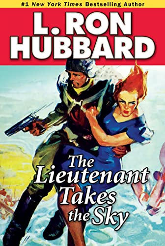 9781592123223: Lieutenant Takes the Sky, The (Stories from the Golden Age) (Military & War Short Stories Collection)